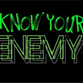 Remember the real enemy – it may not be who you think