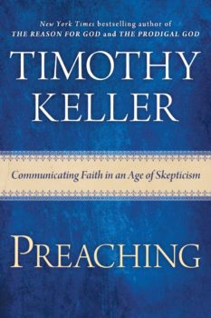 Tim Keller on Christian Preaching