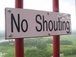 No Shouting