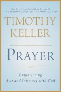 Keller on Prayer